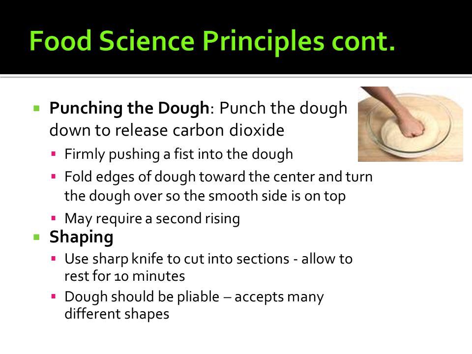 Food Science Principles cont.