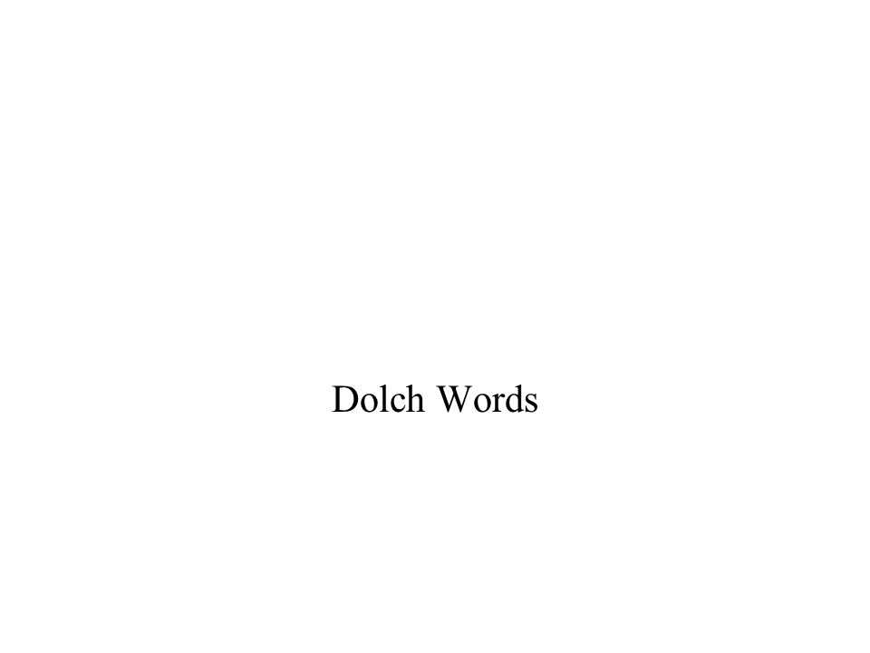 Dolch Words