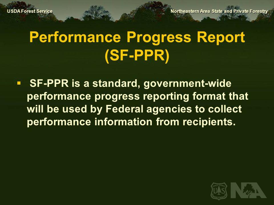 Performance Progress Report (SF-PPR)