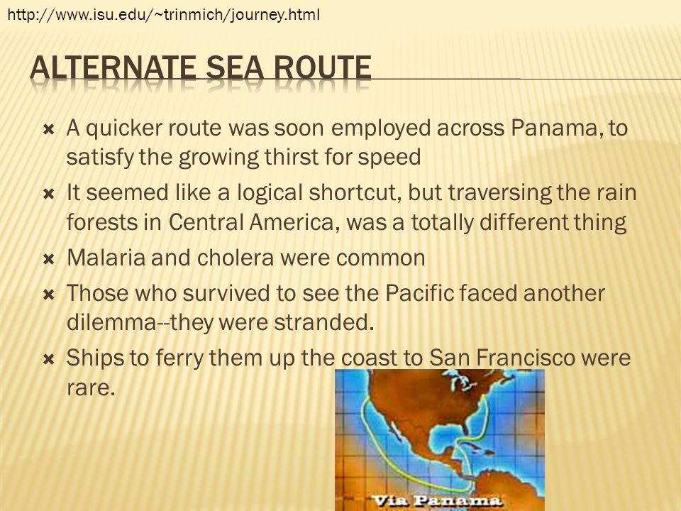 http://www.isu.edu/~trinmich/journey.html Alternate Sea Route.