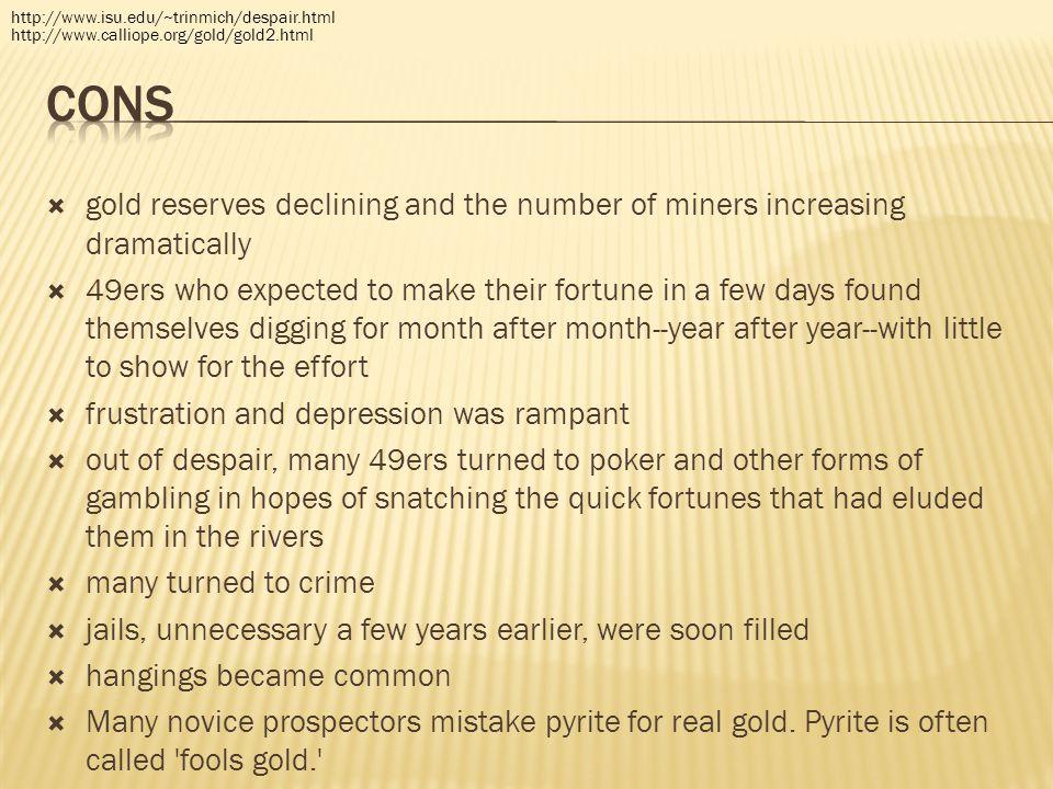http://www.isu.edu/~trinmich/despair.html http://www.calliope.org/gold/gold2.html. Cons.