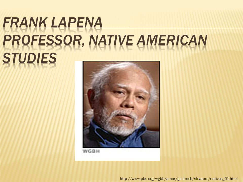 Frank LaPena professor, Native American studies