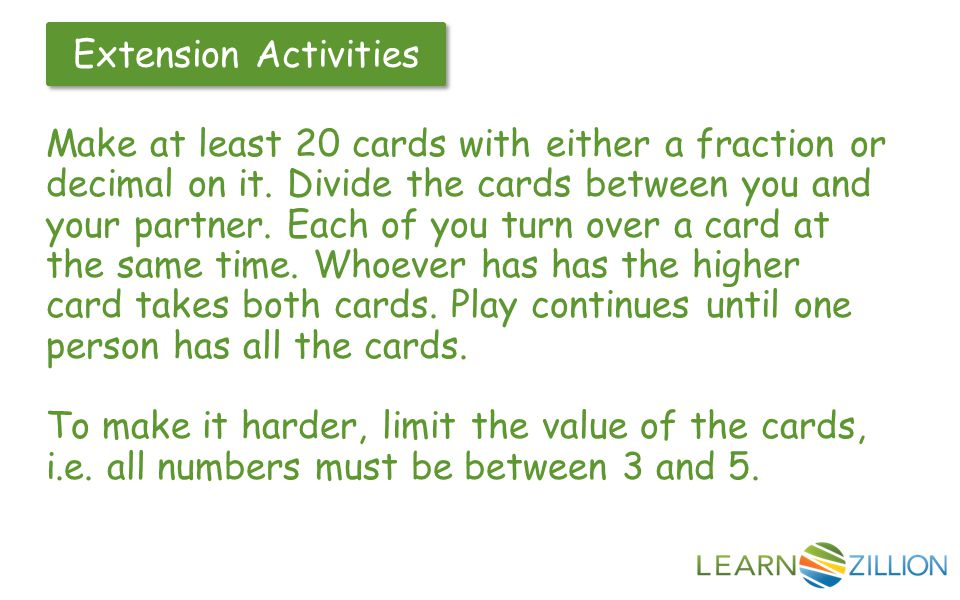 Make at least 20 cards with either a fraction or decimal on it