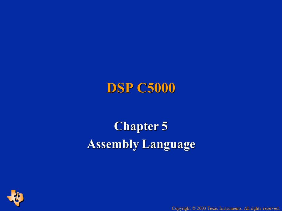 Chapter 5 Assembly Language