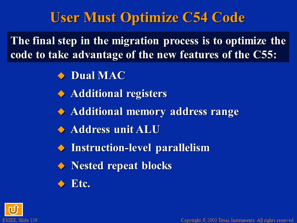 User Must Optimize C54 Code