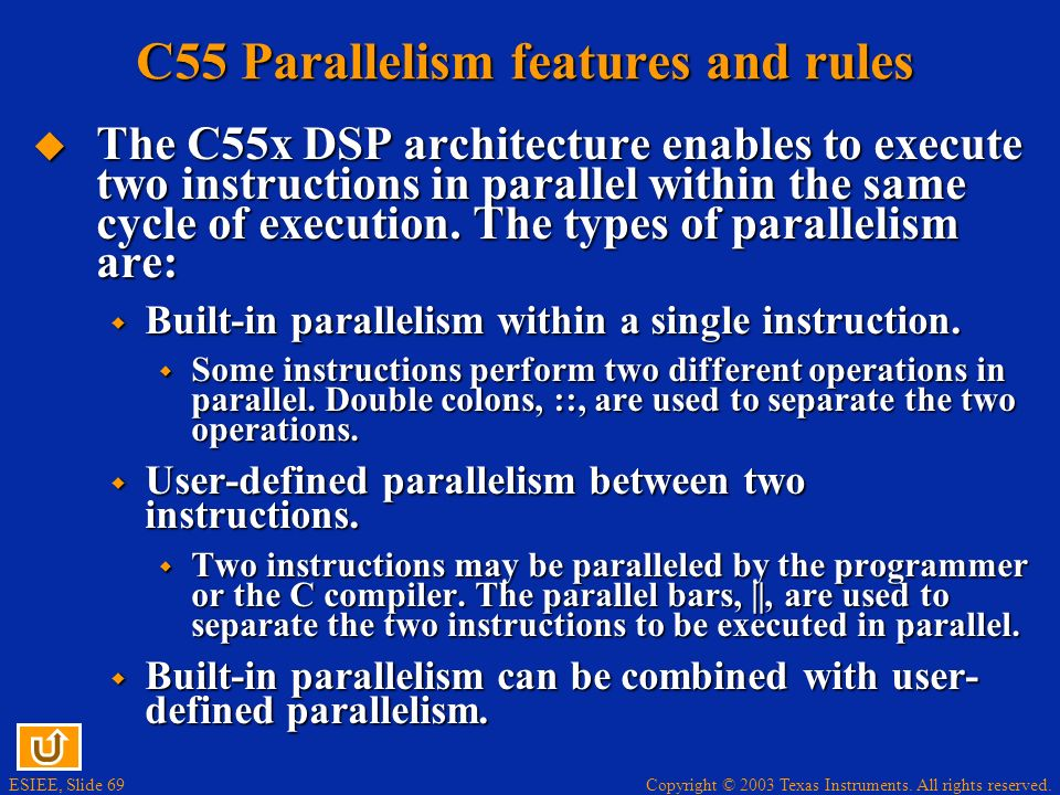 C55 Parallelism features and rules