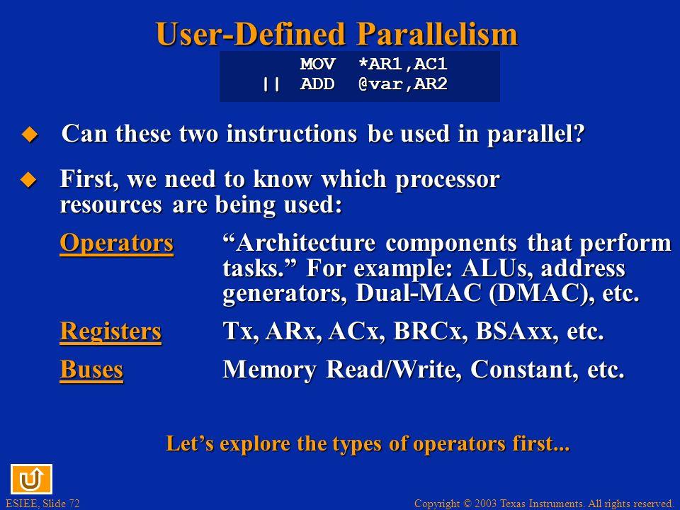 User-Defined Parallelism