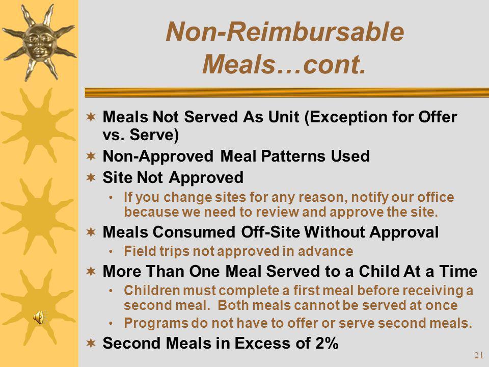 Non-Reimbursable Meals…cont.