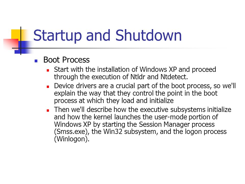 Startup and Shutdown Boot Process