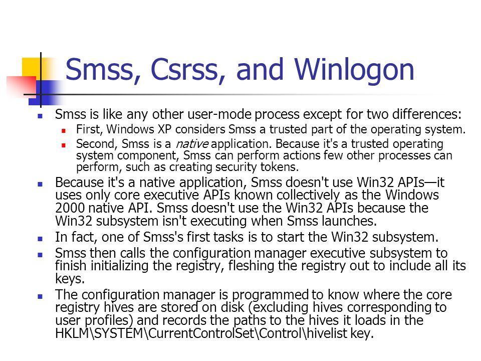 Smss, Csrss, and Winlogon
