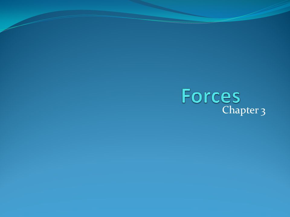 Forces Chapter 3