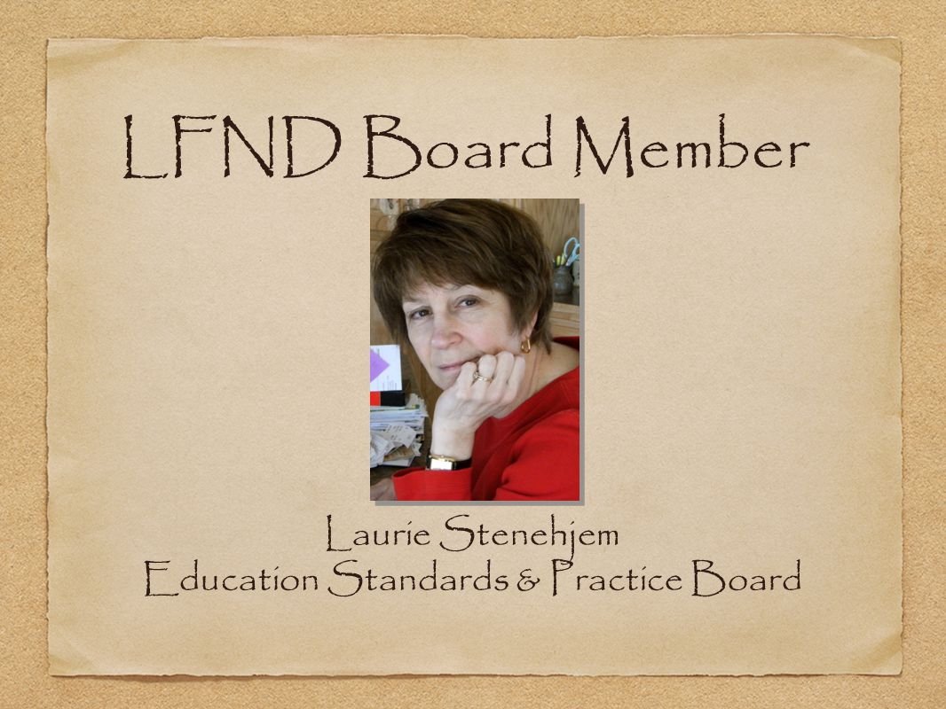 Laurie Stenehjem Education Standards & Practice Board