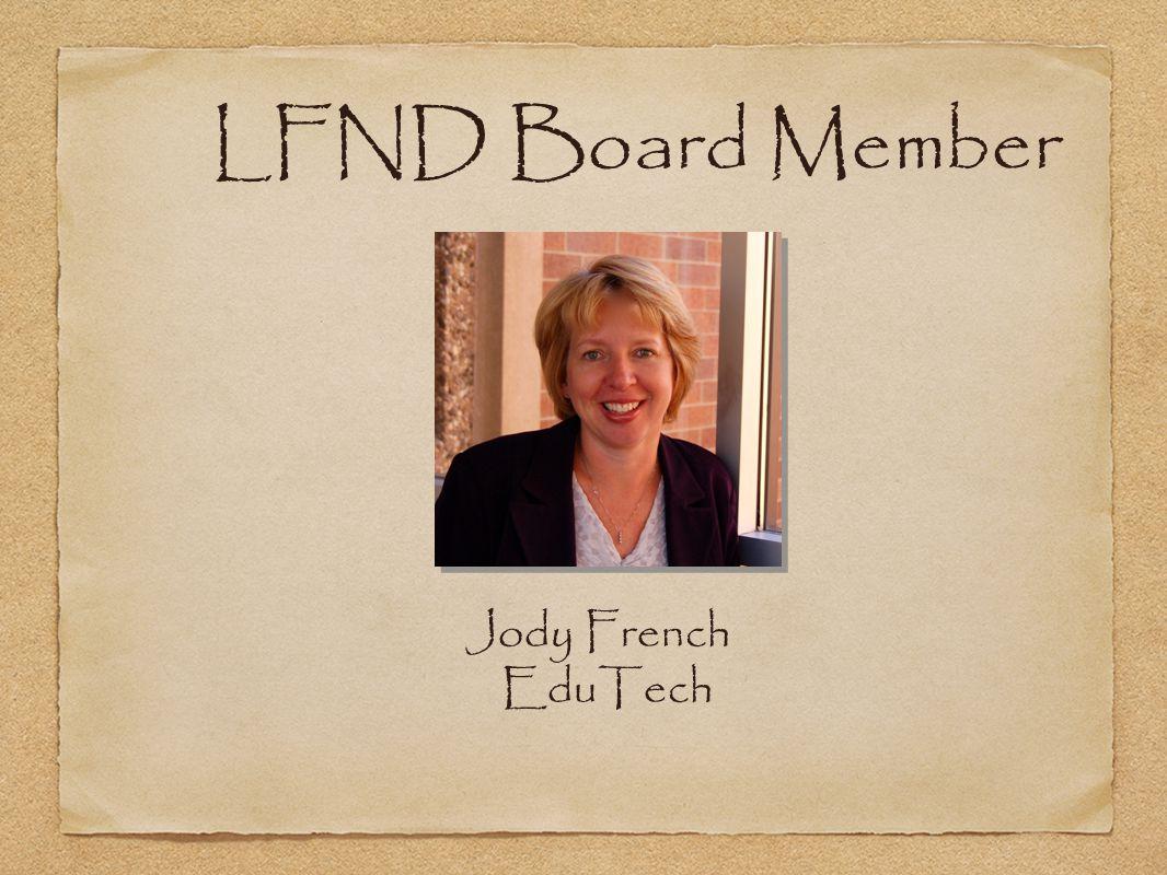 LFND Board Member Jody French EduTech