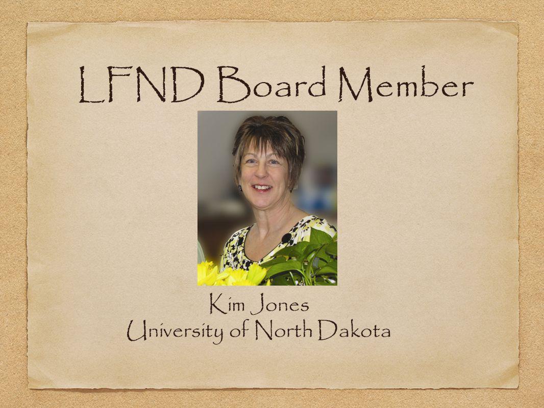 Kim Jones University of North Dakota