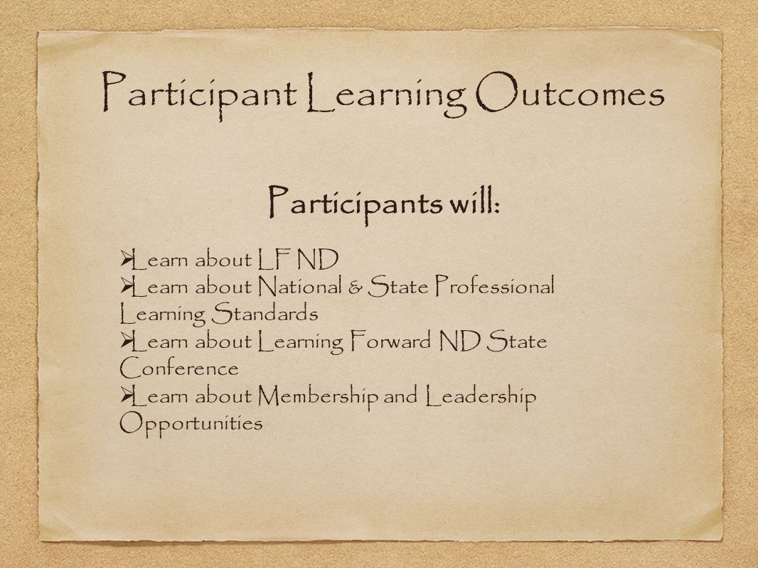 Participant Learning Outcomes Participants will: