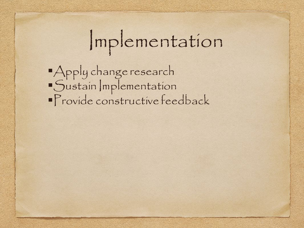 Implementation Apply change research Sustain Implementation