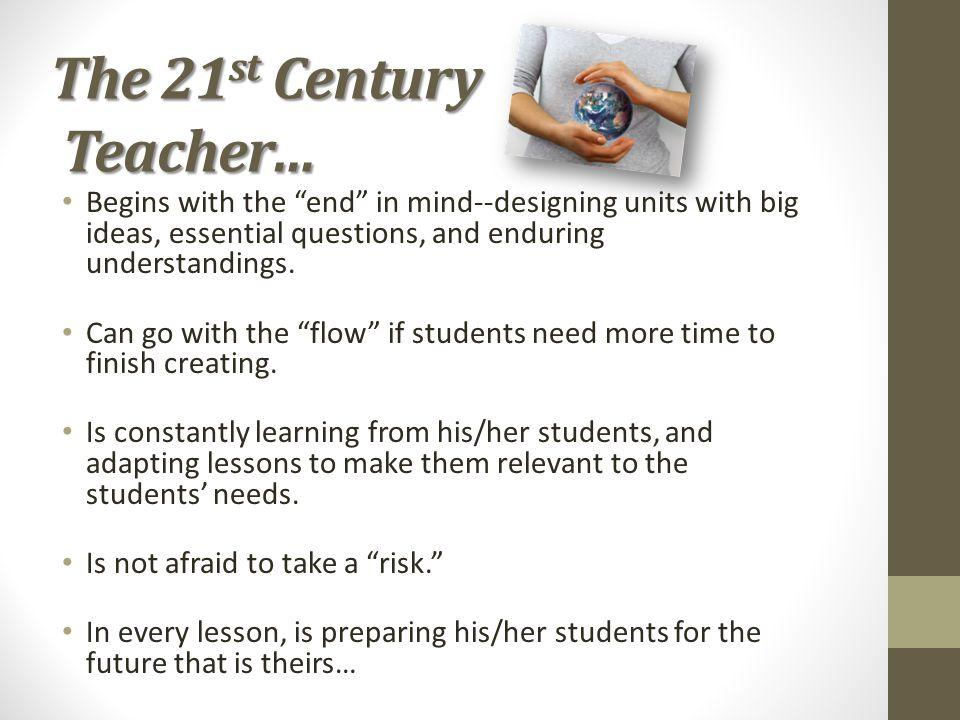 The 21st Century Teacher…