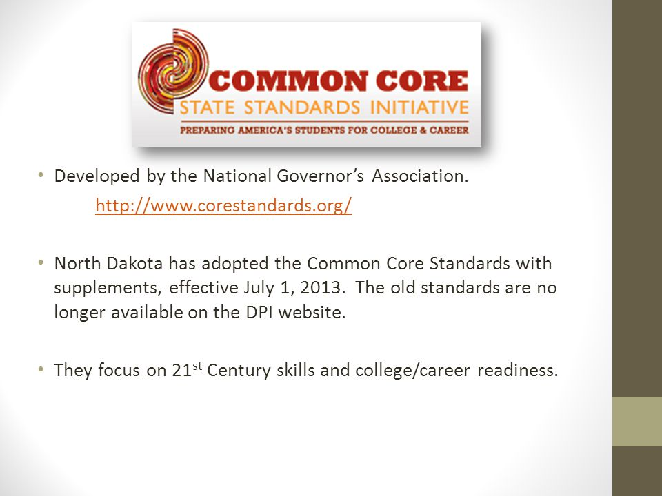 Developed by the National Governor's Association.