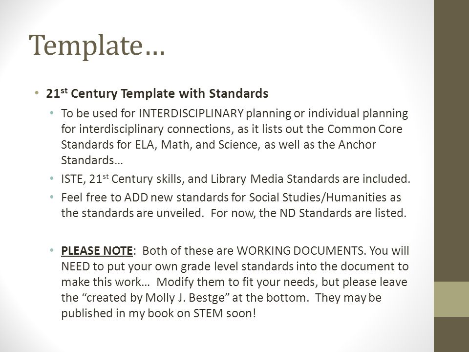 Template… 21st Century Template with Standards