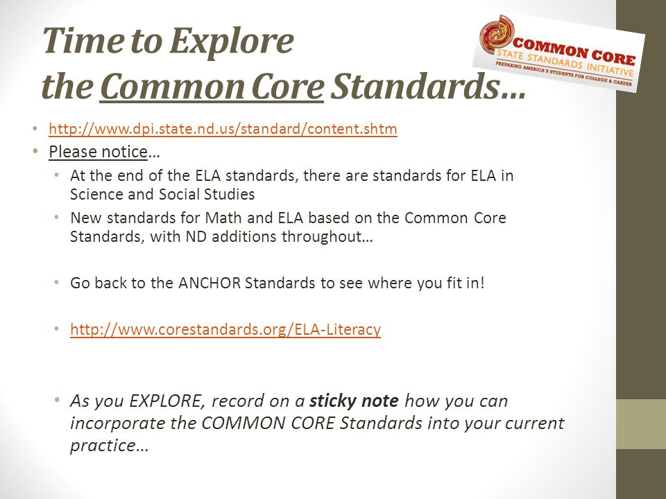 Time to Explore the Common Core Standards…