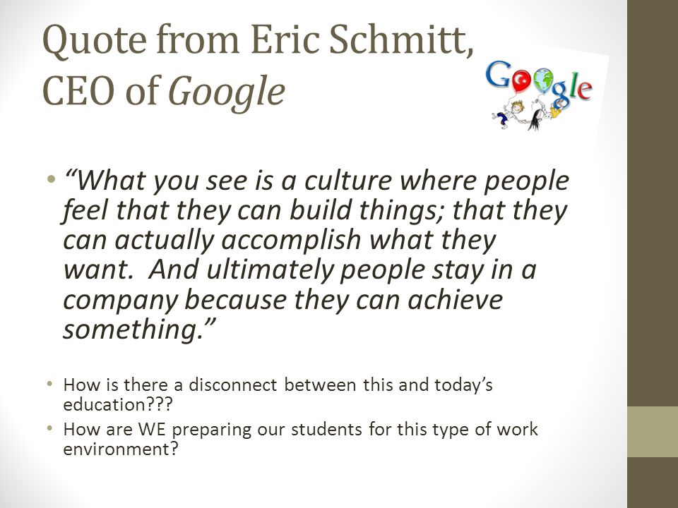 Quote from Eric Schmitt, CEO of Google