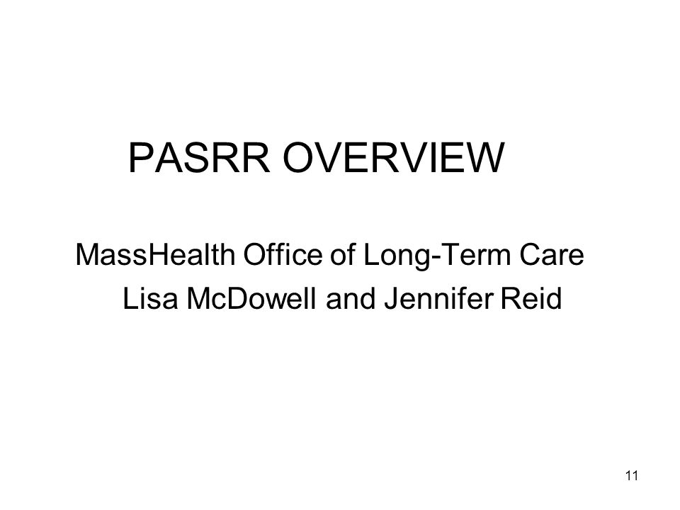 MassHealth Office of Long-Term Care Lisa McDowell and Jennifer Reid