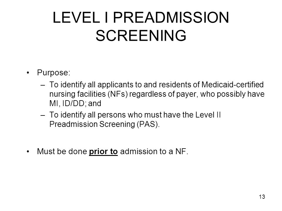 LEVEL I PREADMISSION SCREENING