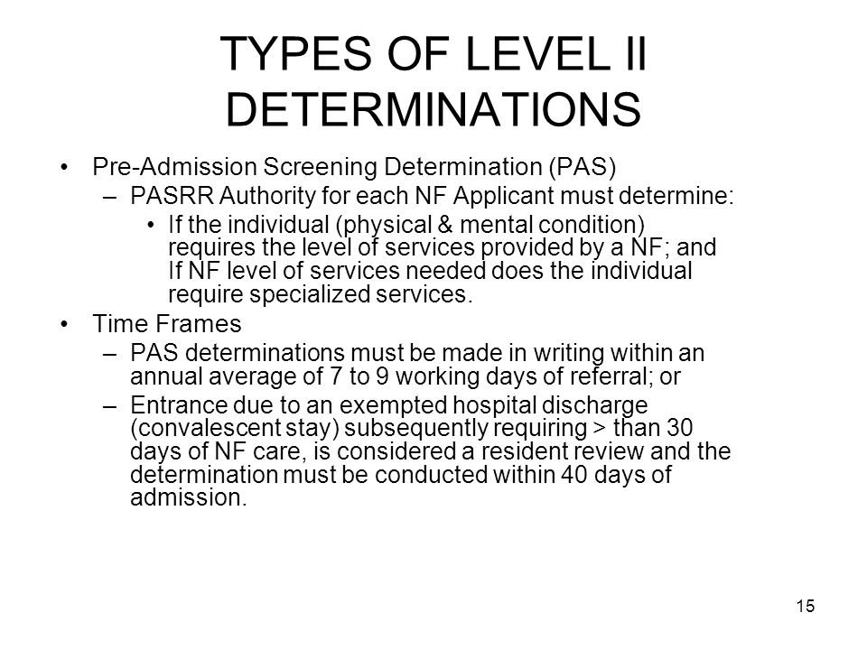 TYPES OF LEVEL II DETERMINATIONS