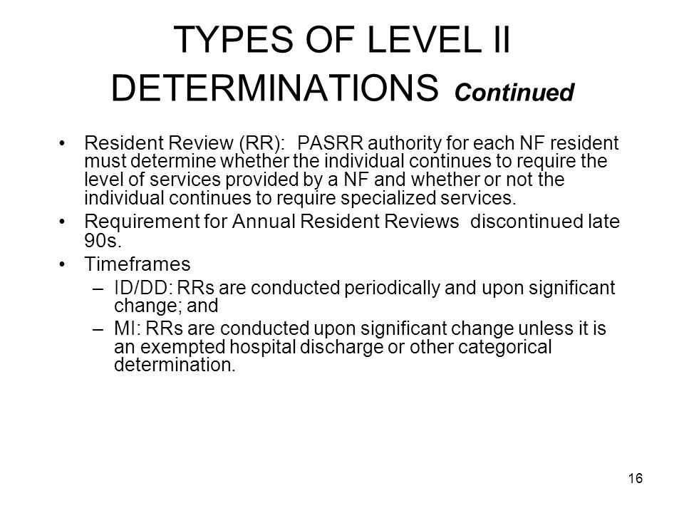 TYPES OF LEVEL II DETERMINATIONS Continued
