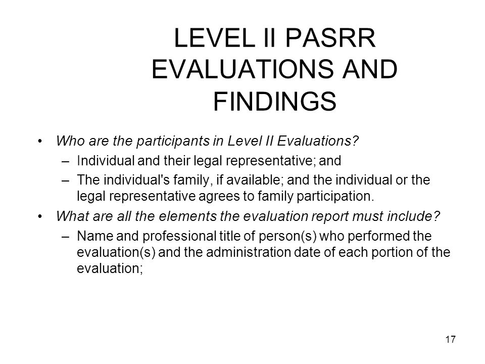 LEVEL II PASRR EVALUATIONS AND FINDINGS