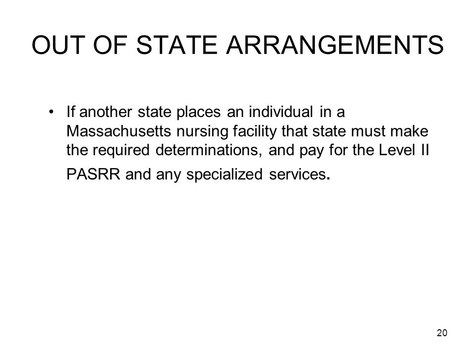 OUT OF STATE ARRANGEMENTS