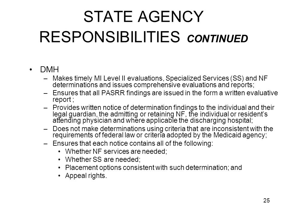 STATE AGENCY RESPONSIBILITIES CONTINUED