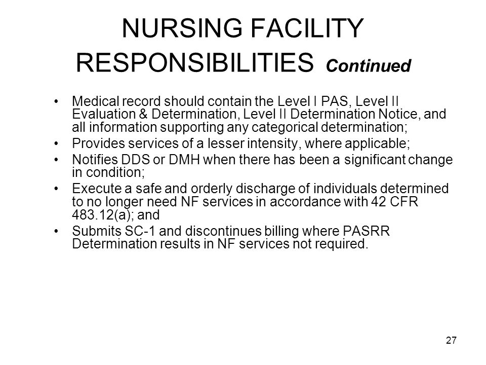 NURSING FACILITY RESPONSIBILITIES Continued