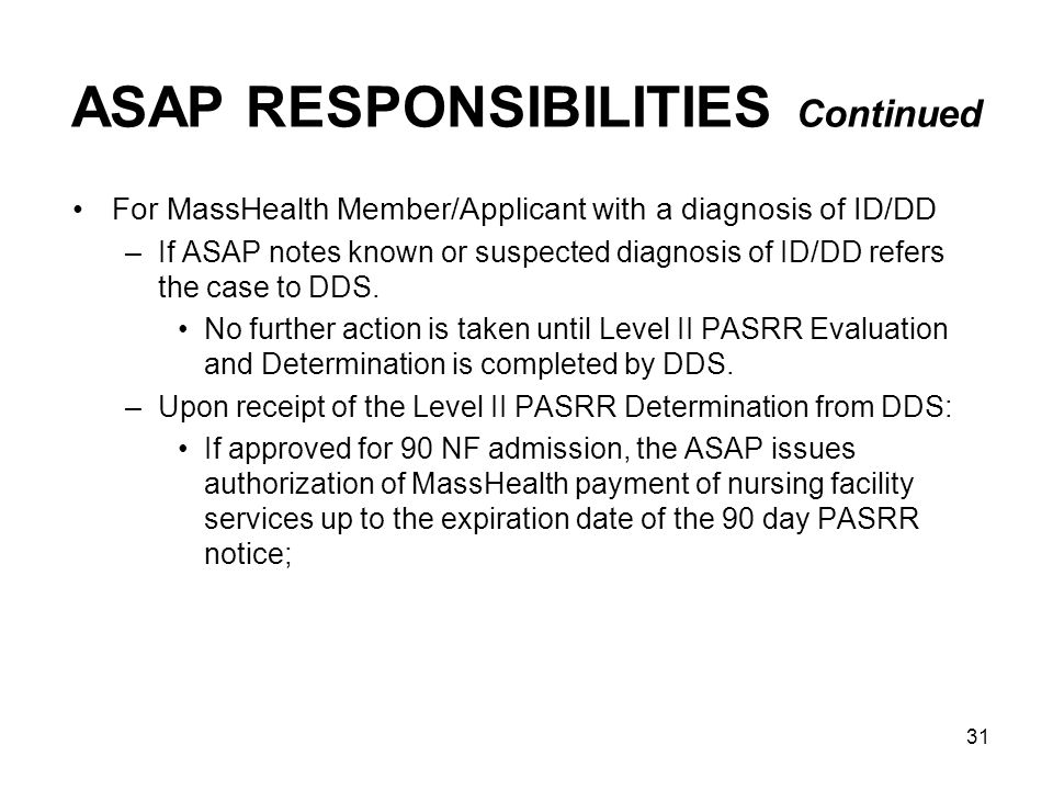 ASAP RESPONSIBILITIES Continued