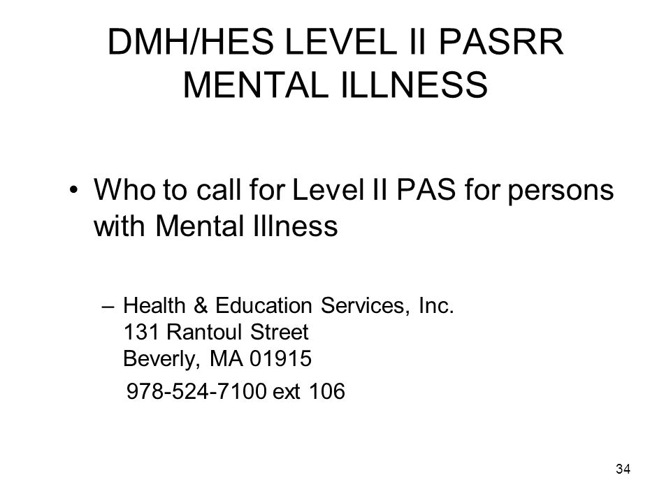 DMH/HES LEVEL II PASRR MENTAL ILLNESS