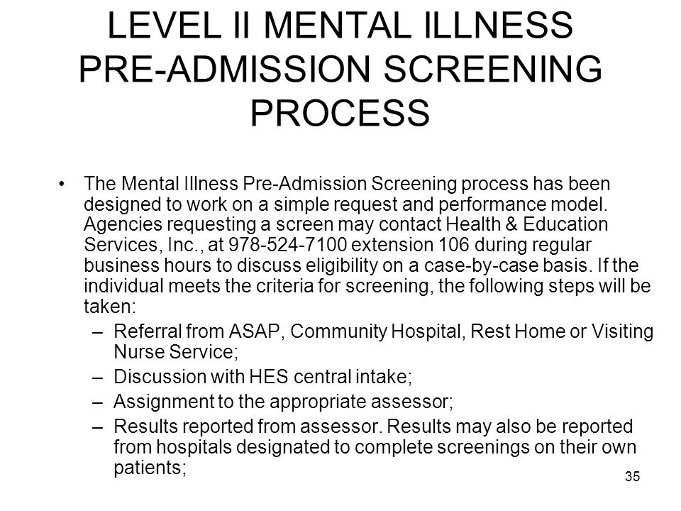 LEVEL II MENTAL ILLNESS PRE-ADMISSION SCREENING PROCESS
