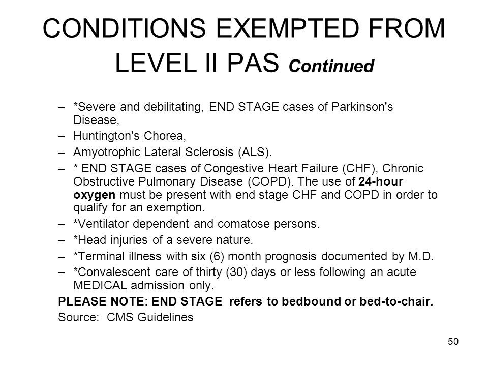 CONDITIONS EXEMPTED FROM LEVEL II PAS Continued