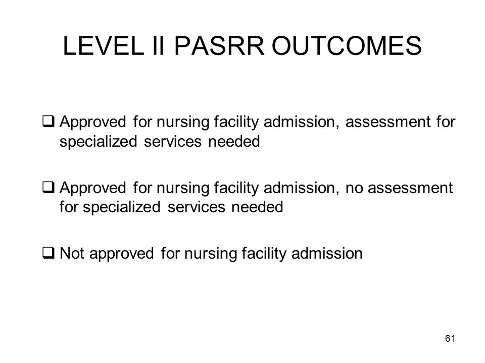 LEVEL II PASRR OUTCOMES