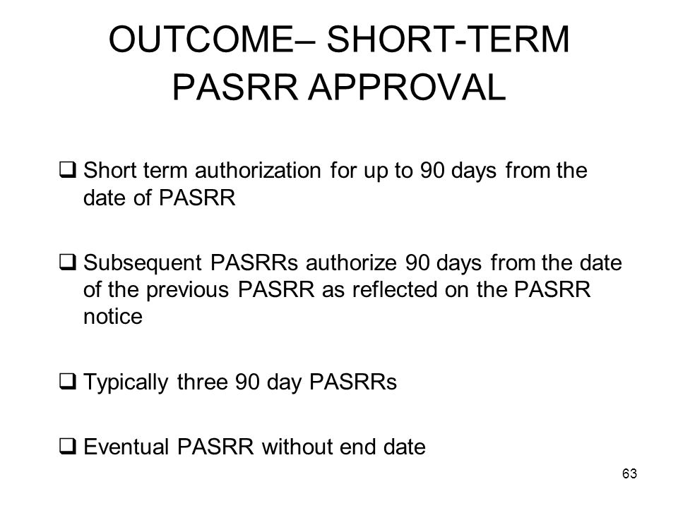 OUTCOME– SHORT-TERM PASRR APPROVAL