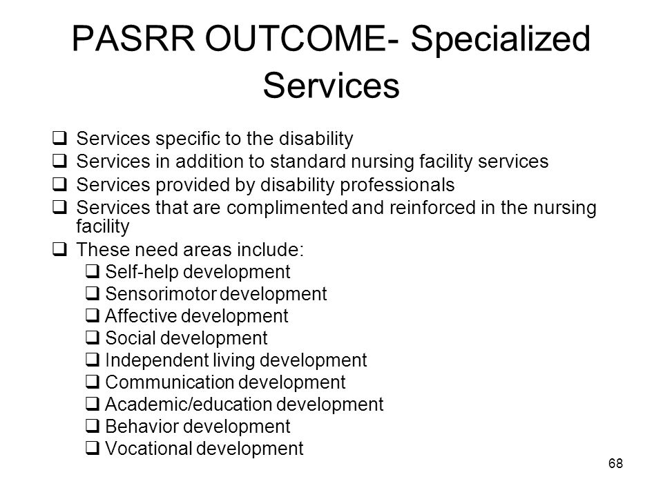 PASRR OUTCOME- Specialized Services