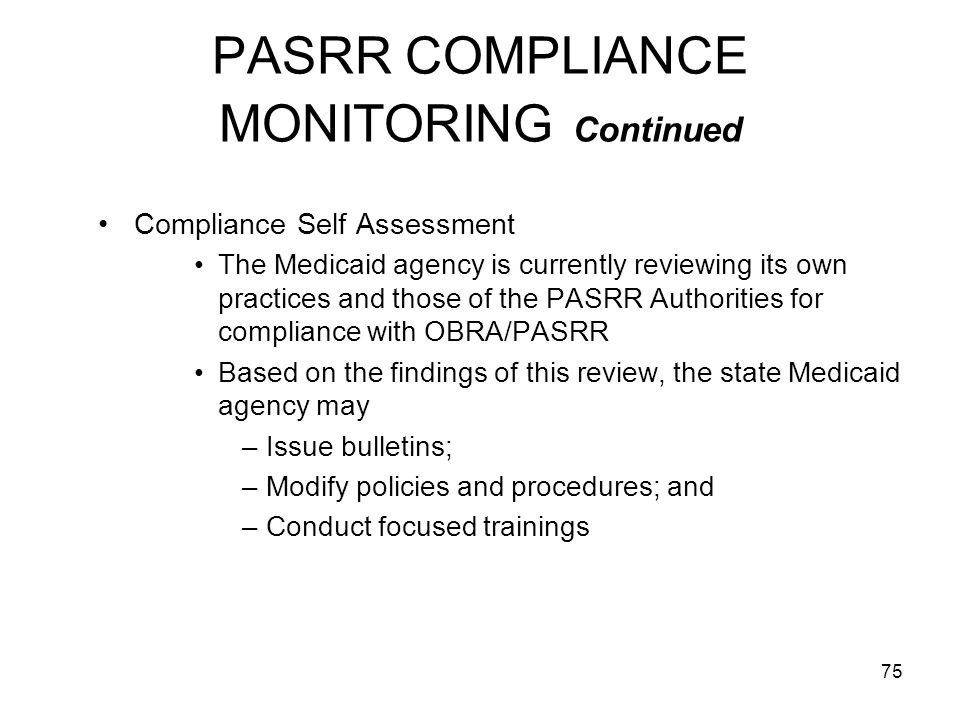PASRR COMPLIANCE MONITORING Continued