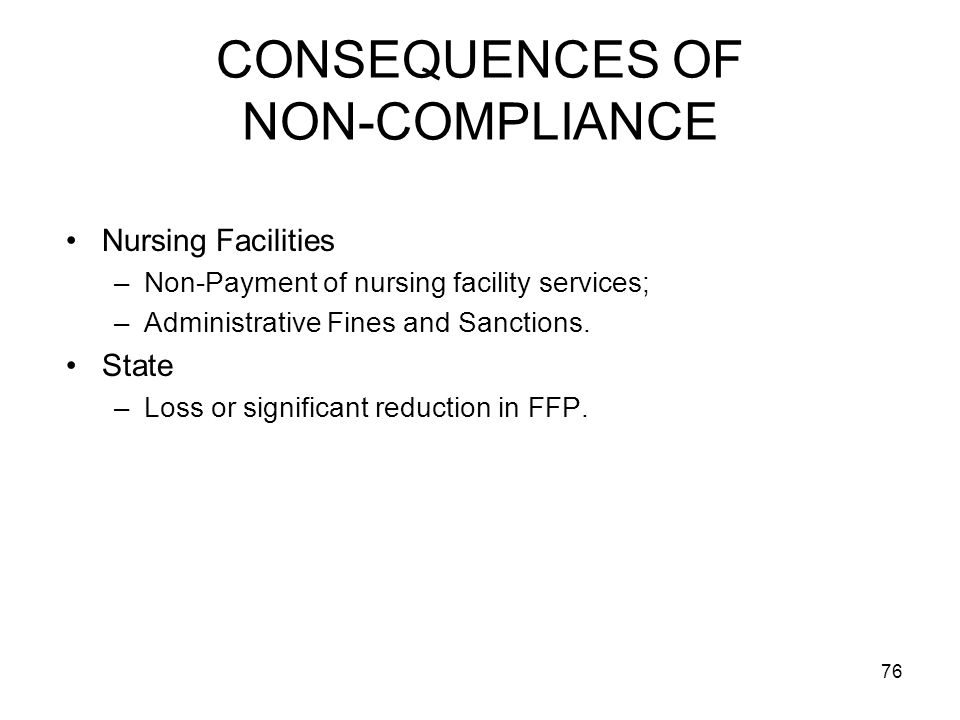CONSEQUENCES OF NON-COMPLIANCE