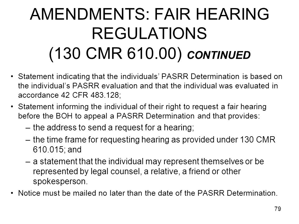 AMENDMENTS: FAIR HEARING REGULATIONS (130 CMR 610.00) CONTINUED