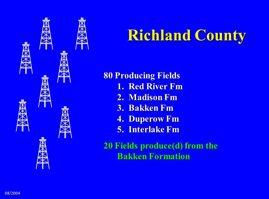 Richland County 80 Producing Fields 1. Red River Fm 2. Madison Fm 3. Bakken Fm 4. Duperow Fm 5. Interlake Fm.