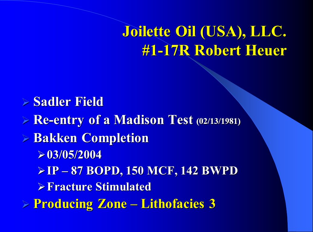 Joilette Oil (USA), LLC. #1-17R Robert Heuer