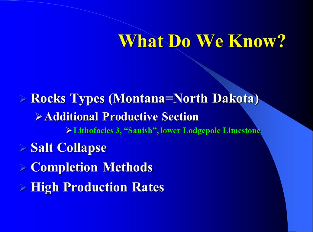 What Do We Know Rocks Types (Montana=North Dakota) Salt Collapse