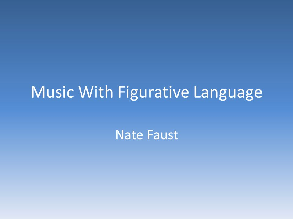Music With Figurative Language
