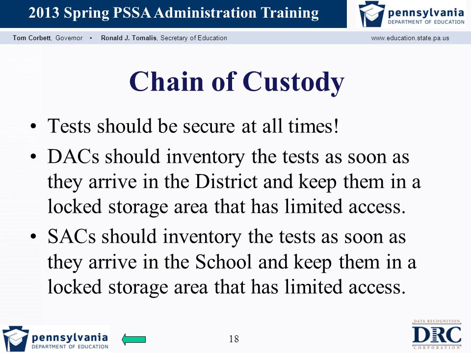 Chain of Custody Tests should be secure at all times!