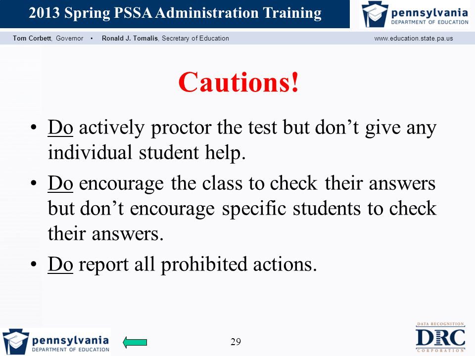 Cautions! Do actively proctor the test but don't give any individual student help.