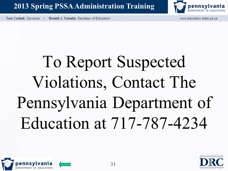 To Report Suspected Violations, Contact The Pennsylvania Department of Education at 717-787-4234